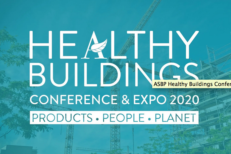 ASBP Healthy Buildings Conference & Expo 2020